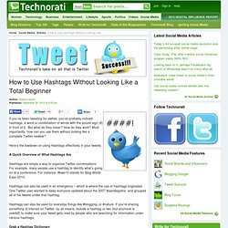 How to Use Hashtags Without Looking Like a Total Beginner - Technorati Blogging