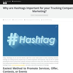 Reasons Why Hashtags Important for Trucking Companys Marketing