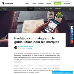 Hashtags sur Instagram: le guide ultime pour les marques