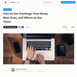 A Scientific Guide to Hashtags: How Many, Which Ones, and Where
