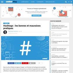 Hashtags:les bonnes et mauvaises pratiques