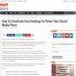 How To Use Hashtags to Power Your Social Media Posts