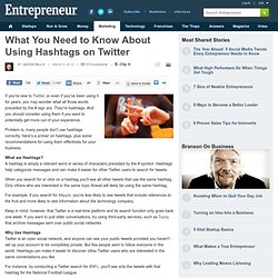 What You Need to Know About Using Hashtags on Twitter