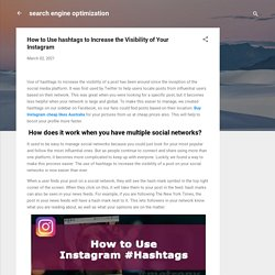 How to Use hashtags to Increase the Visibility of Your Instagram