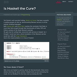Is Haskell the Cure? - Mathias Biilmann