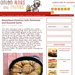 Hasselback Potatoes with Parmesan and Roasted Garlic - Onion Rings & Things