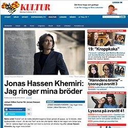 Jonas Hassen Khemiri: Jag ringer mina bröder