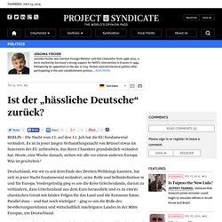 """Ist der """"hässliche Deutsche"""" zurück? by Joschka Fischer"""
