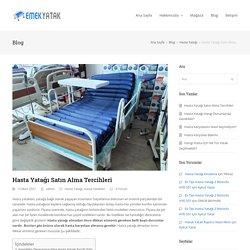 Hasta Yatağı Satın Alma Tercihleri