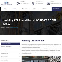 Hastelloy C22 Round Bar - Exotic Metal Alloys