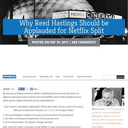 Why Reed Hastings Should be Applauded for Netflix Split