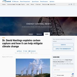 Dr. David Hastings explains carbon capture and how it can help mitigate climate change