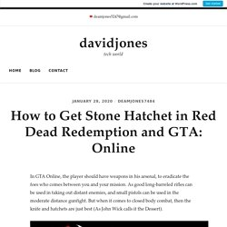 How to Get Stone Hatchet in Red Dead Redemption and GTA: Online