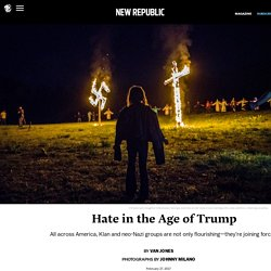 Hate in the Age of Trump: A Photo Essay