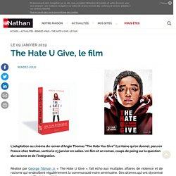 The Hate U Give, le film