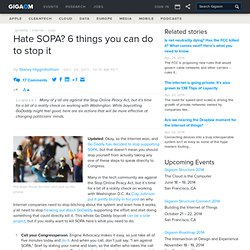 Hate SOPA? 6 things you can do to stop it