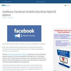 Hatékony Facebook hírdetés készítése lépésről lépésre