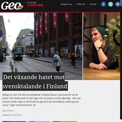 Hatet mot svensktalande i Finland växer