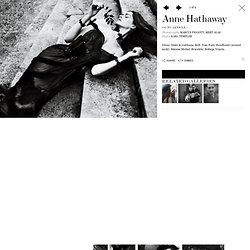 Anne Hathaway - Interview Magazine