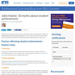 John Hattie: 10 myths about student achievement