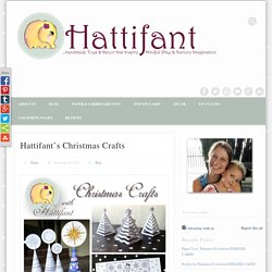 Hattifant's Christmas Crafts - Hattifant