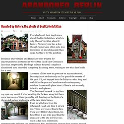 Abandoned Berlin: Haunted by history, the ghosts of Beelitz-Heilstätten