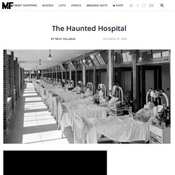 mental_floss Blog & The Haunted Hospital