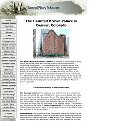 The Haunted Brown Palace in Denver, Colorado