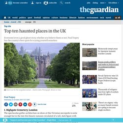 Top ten haunted places in the UK