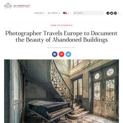 Haunting Urban Decay of Abandoned Buildings Across Europe