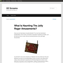 What Is Haunting The Jolly Roger Amusements?
