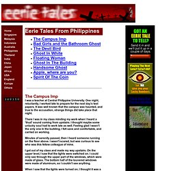 Ghost stories, hauntings, ghouls, vampires from Philippines