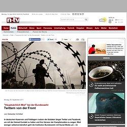 """""""Hauptsächlich Mist"""" bei der Bundeswehr: Twittern von der Front"""