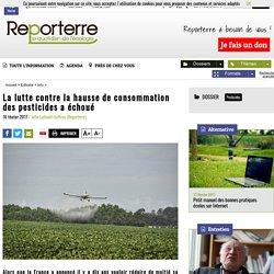 La lutte contre la hausse de consommation des pesticides a échoué