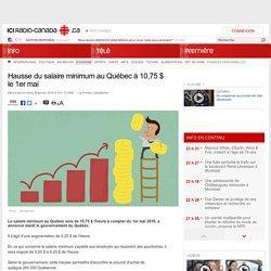 Hausse du salaire minimum au Québec à 10,75 $ le 1er mai