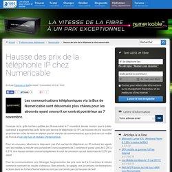 Hausse des prix de la téléphonie IP chez Numericable