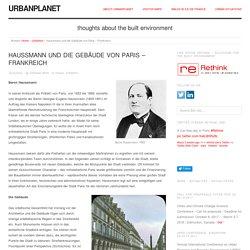 Haussmann und die Gebäude von Paris - Urbanplanet info