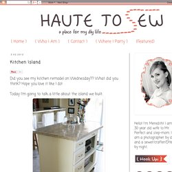Haute To Sew: Kitchen Island