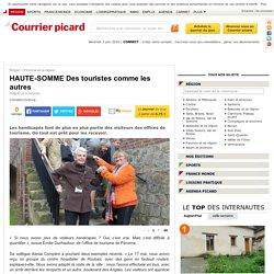 HAUTE-SOMME Des touristes comme les autres - Péronne et sa région