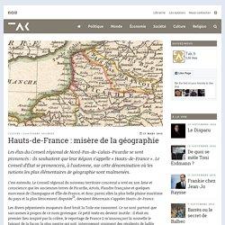 Hauts-de-France: misère de la géographie