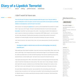 i don't want to have sex « Diary of a Lipstick Terrorist