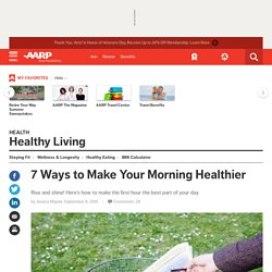 How to Have a Healthy Morning - Healthy Living Tips