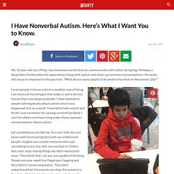 I Have Nonverbal Autism. Here's What I Want You to Know.