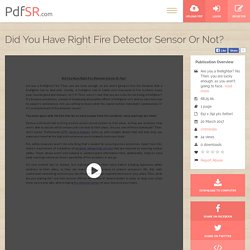 Did You Have Right Fire Detector Sensor Or Not?