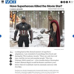Have Superheroes Killed the Movie Star?
