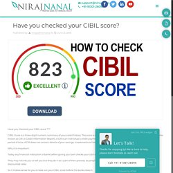 Have you checked your CIBIL score? -