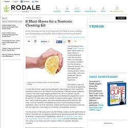 8 Must-Haves for a Nontoxic Cleaning Kit