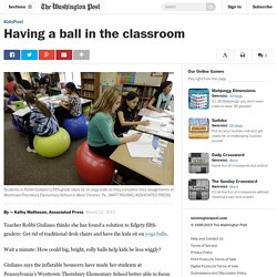 Having a ball in the classroom