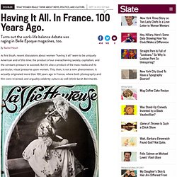 Having it all in Belle Époque France: how magazines remade the modern woman