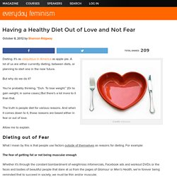 Having a Healthy Diet Out of Love and Not Fear